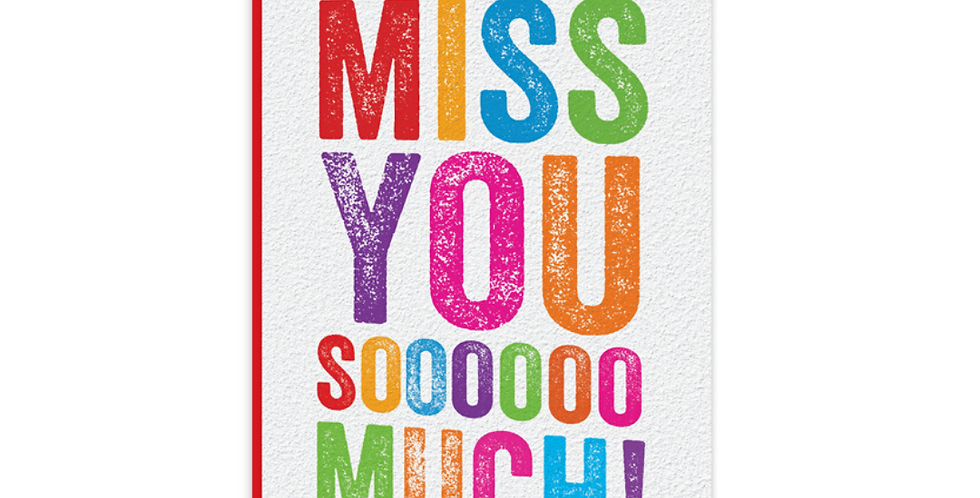 white lockdown card with multicoloured wording miss you sooooo much