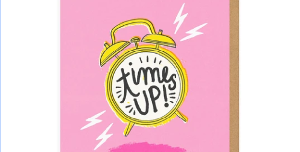 rude card pink background with alarm clock and wording time's up