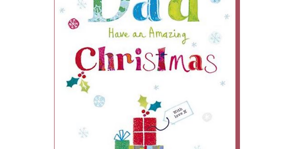 Christmas card for dad with a pile of gift wrapped presents and writing saying to a wonderful Dad have an amazing Christmas