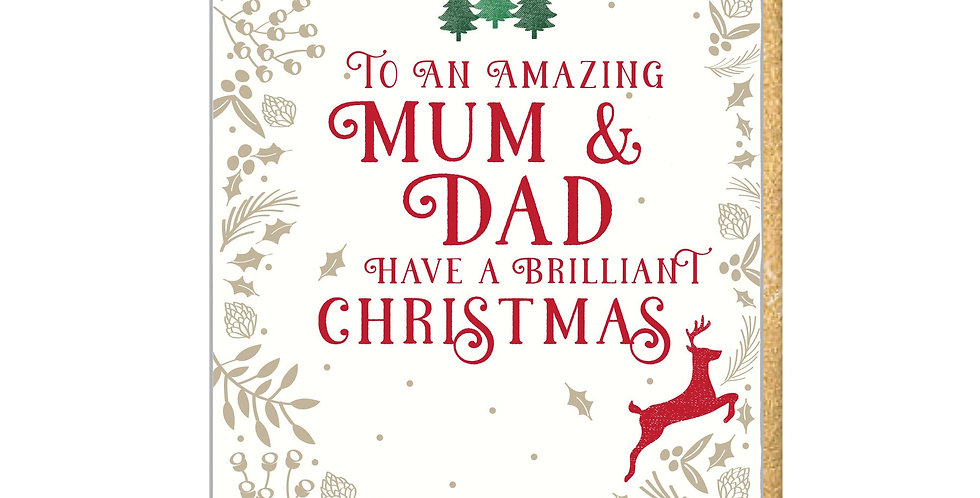 """Gold holly border, 3 green christmas trees, red reindeer and wording """"To an amazing Mum and dad have a brilliant Christmas"""""""