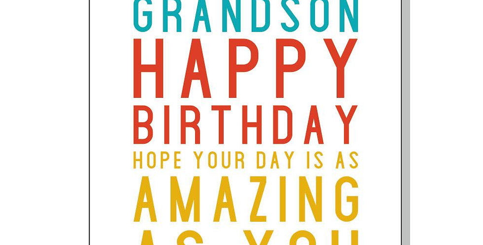 Grandson birthday card with To an awesome grandson happy birthday hope your day is as amazing as you on front