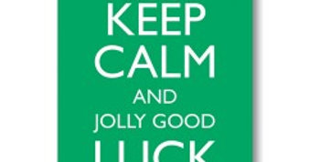 good luck card green background with white writing keep calm and jolly good luck