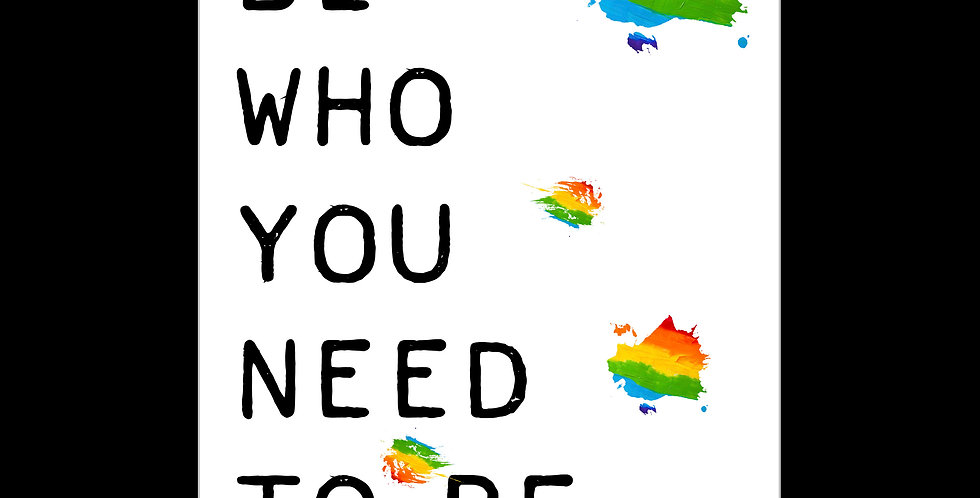 Pickled Prints Be Who You Need To Be Pride Support Card