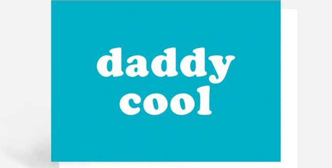 Father's Day card aqua with white words daddy cool