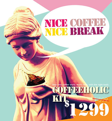 Coffeeholic Kit (Domestic Starter Kit)