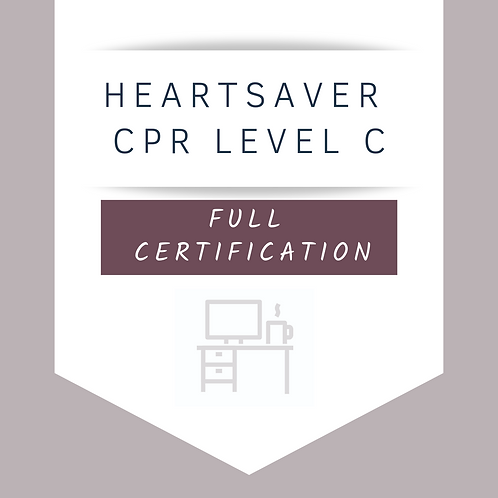 Heartsaver® CPR AED Level C Full Certification