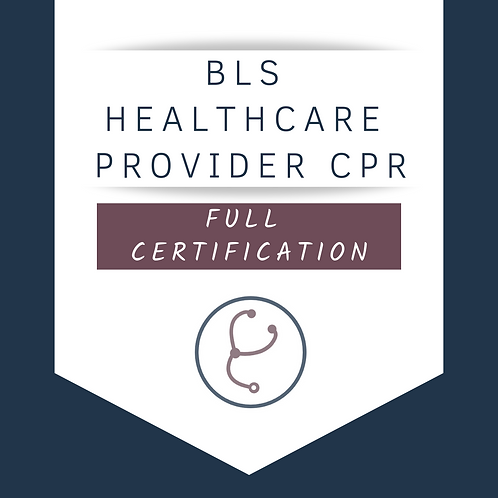 BLS Healthcare Provider CPR Full Certification