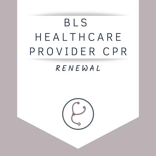BLS Healthcare Provider CPR Renewal