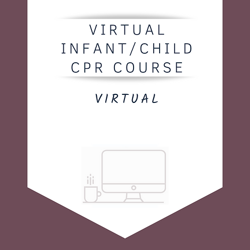 Infant & Child CPR Class (Virtual)