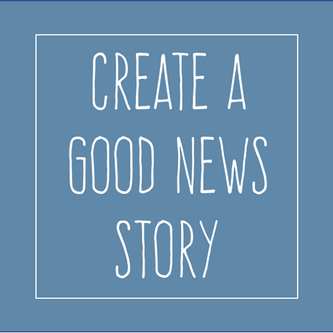 creat a good news story.png