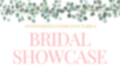 Copy of Bridal Showcase (EventBrite).png