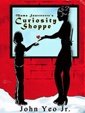 MAMA SAUVETERRE'S CURIOSITY SHOPPE (Novel - Urban Fantasy)