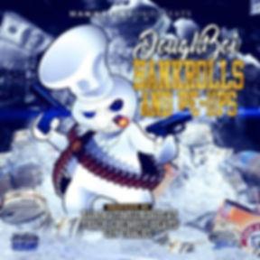Dough Boi - Bankrolls & Reups Hosted by NoDj - Free Mixtape Download or Stream it G14 Tracks www.G14Tracks.com Hamma Time On Da Beat www.HammaTimeBeats.com www.trackchemistbeats.com free mixtapes, stream, download