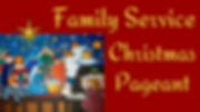 Family-Service-Christmas-Pageant.png