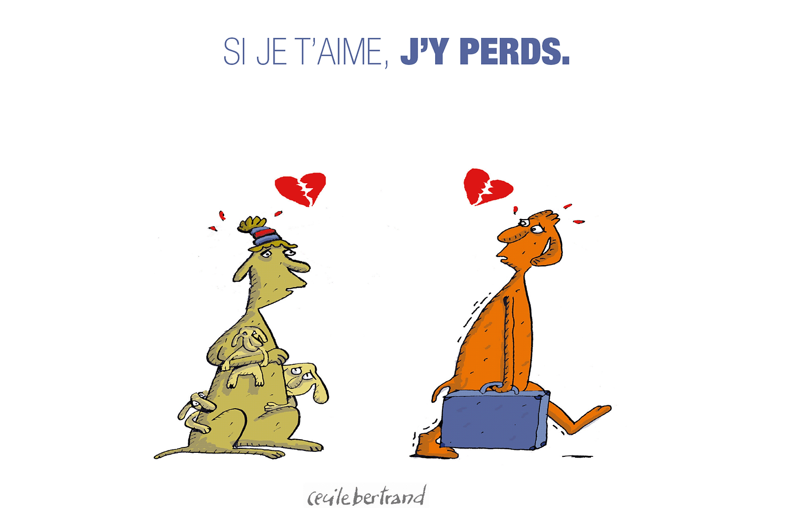 Si je t'aime, j'y perds