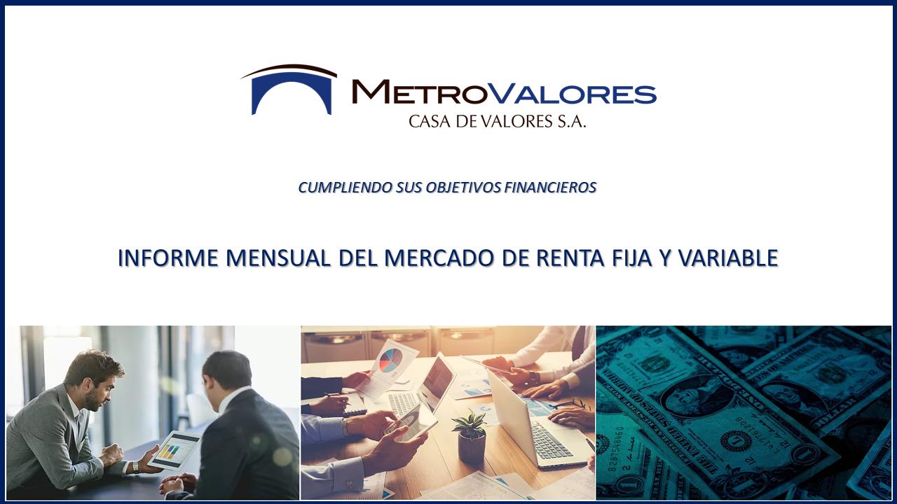 Informe mensual de Renta Fija y Vari