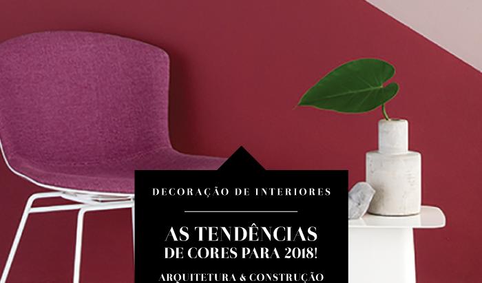 5 AMBIENTES COM AS CORES APOSTAS PARA 2018!