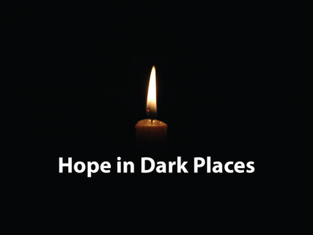 Hope in dark places