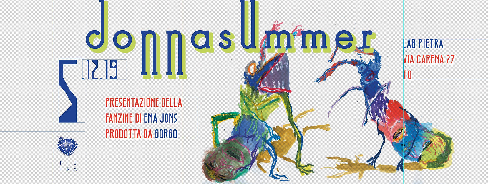 "The event cover banner by Kamimani: graphic ideas started from Ema Jons + GORGO ""Donna Summer"" street fanzine, illustrated by Ema Jons, presented by Lab Pietra and introduced by Guerrila Spam. This has been the last art event of 2019 @LabPietra. See you next year!"