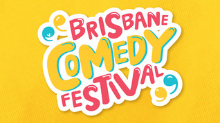 8 MUST-SEE SHOWS AT BRISBANE COMEDY FESTIVAL