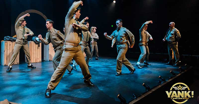Yank! the musical. Army men dancing on stage.