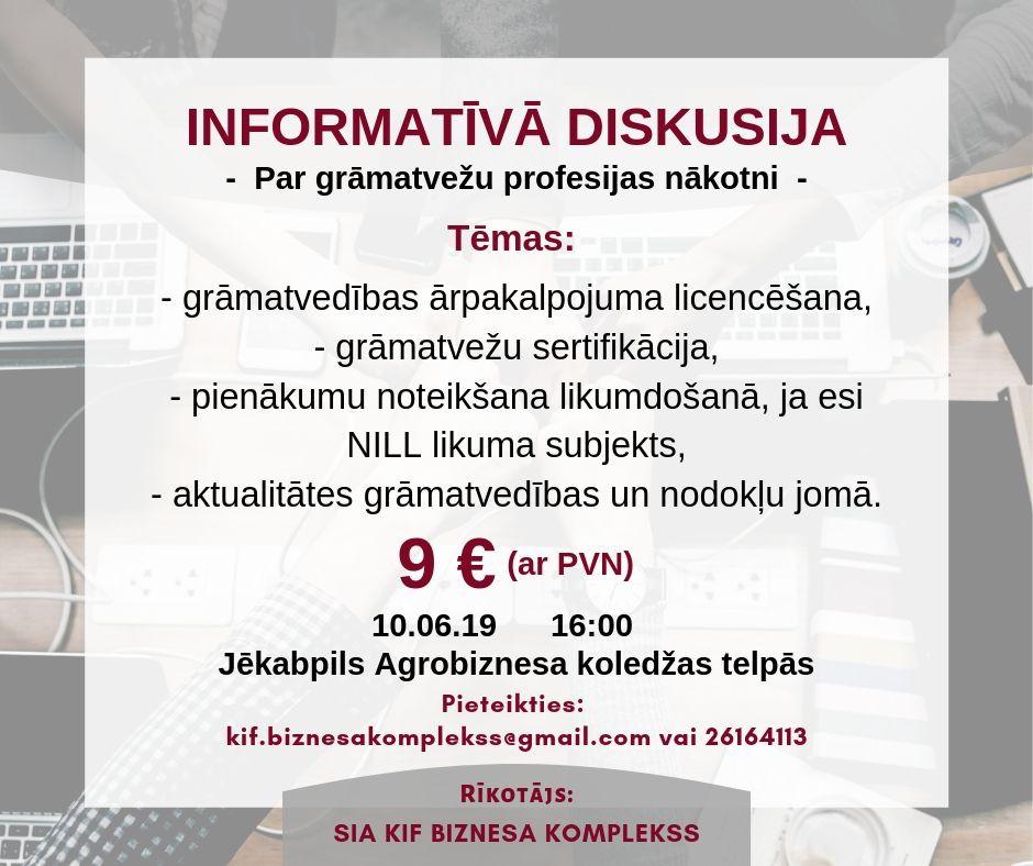 INFORMATĪVĀ DISKUSIJA 10.06.2019.