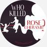 Who-Killed-Rose-Round-Sticker-V2_edited.