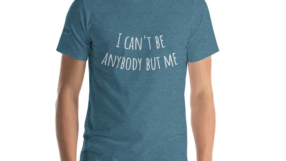 """""""Anybody But Me"""" Lyric Short-Sleeve Unisex T-Shirt"""