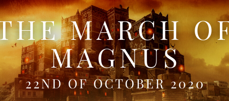 The March of Magnus release date confirmed!
