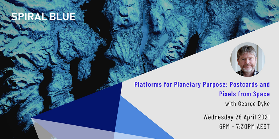 Platforms for Planetary Purpose: Postcards and Pixels from Space