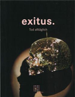Exitus Tod alltäglich