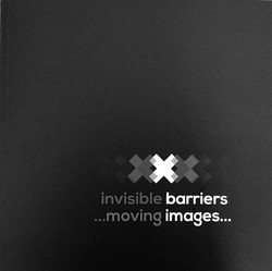 Invisible Barriers: Moving Images