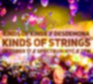 Kinds of Kings Kinds of Strings Desdemona