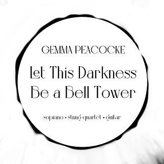 Gemma Peacocke - Let this darkness be a