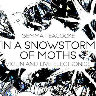 Gemma Peacocke - In A Snowstorm of Moths
