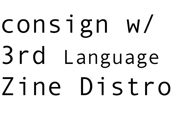 consign w/ zine distro