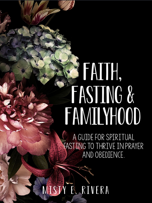 Faith, Fasting & Familyhood