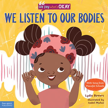 Book Cover: We Listen To Our Bodies by Lydia Bowers