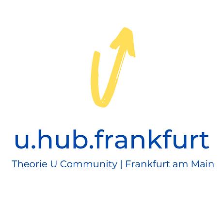 u.hub.frankfurt Theorie U Community | Fr