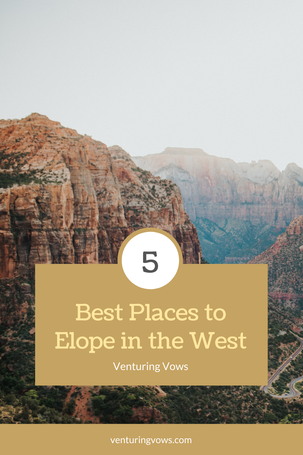 Best Places to Elope in the West