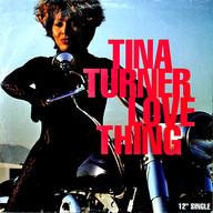 TINA TURNER: LOVE THING