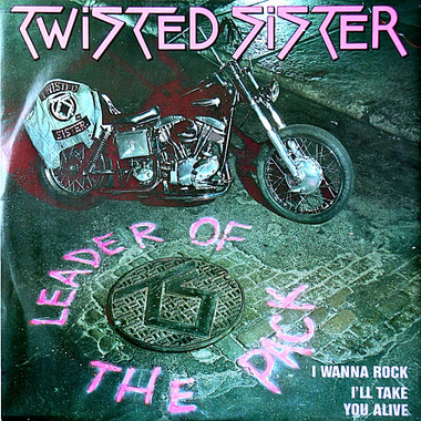 TWISTED SISTER: LEADER OF THE PACK