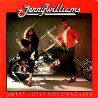 JERRY WILLIAMS: SWEET LITTLE ROCK' N ROLLER