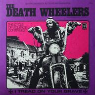 THE DEATH WHEELERS: I TREAD ON YOUR GRAV