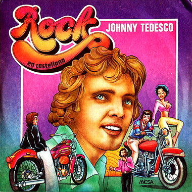 JOHNNY TEDESCO : ROCK EN CASTELLANO