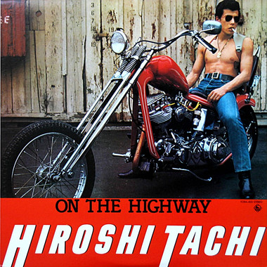 HIROSHI TACHI: ON THE HIGHWAY
