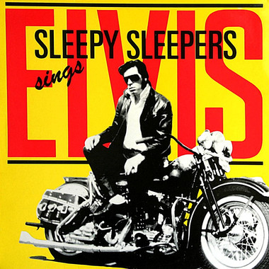 SLEEPY SLEEPERS: SINGS ELVIS