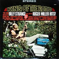 BILLY STRANGE: KING OF THE ROAD, BILLY STRANGE PLAYS ROGER MILLER HITS !