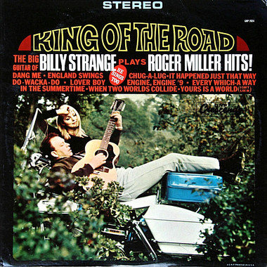 BILLY STRANGE: KING OF THE ROAD, BILLY STRANGE PLAYS ROGER MILLER HITS !