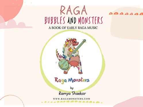 Raga Bubbles and Raga Monsters - BOOK